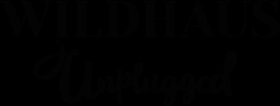 wildhaus unplugged